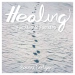 An Afternoon with a Healer – Book Signing for Healing Footstep to Footstep